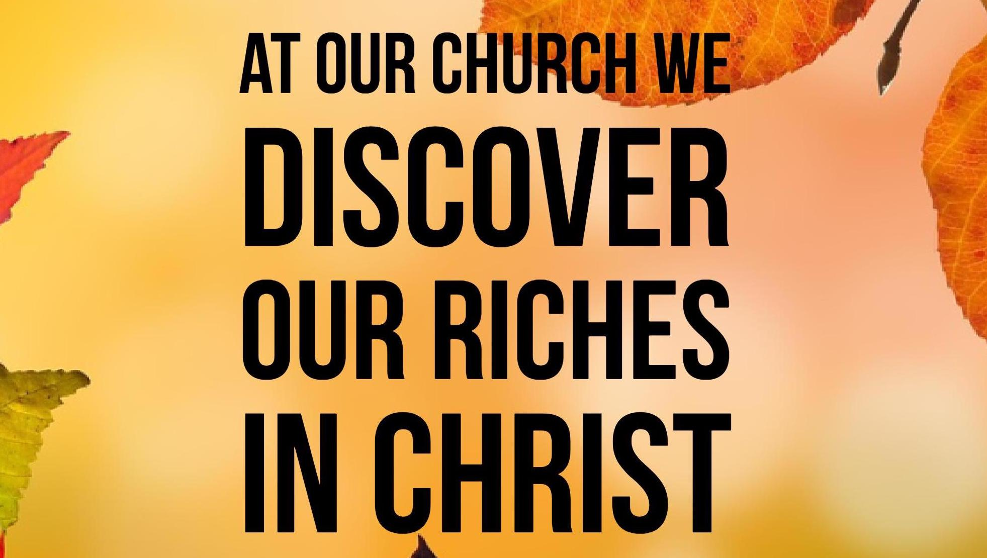 Series: Discover Our Riches In Christ