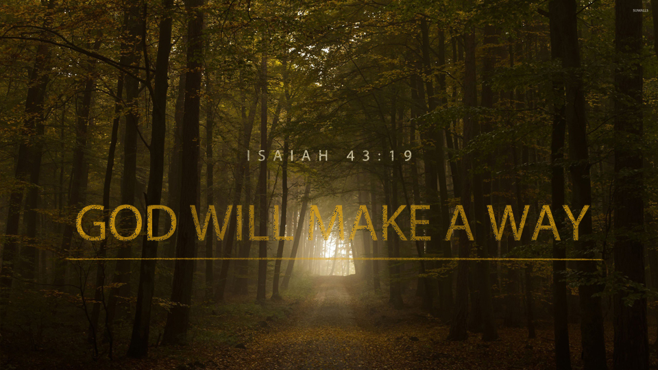 Series: God Will Make a Way