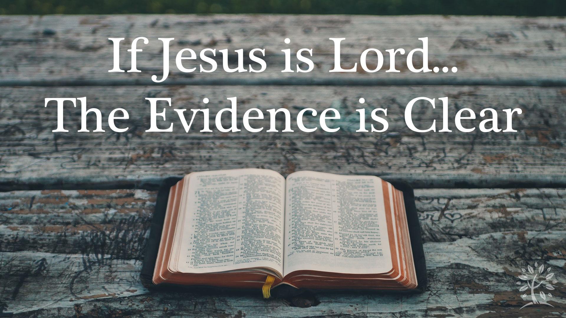 Series: If Jesus Is Lord