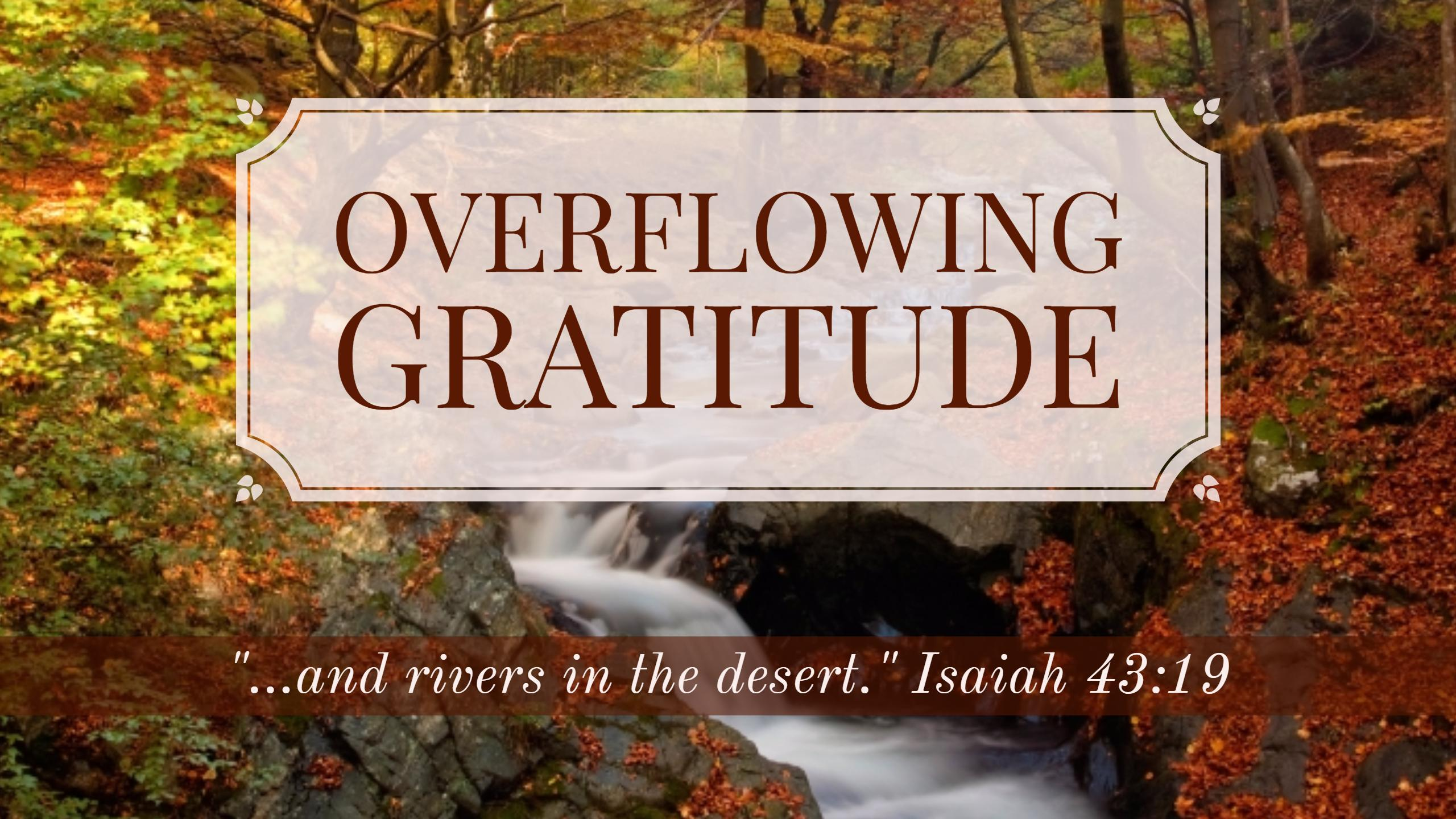 Series: Overflowing Gratitude